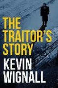 Cover-Bild zu Wignall, Kevin: The Traitor's Story