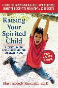 Cover-Bild zu Kurcinka, Mary Sheedy: Raising Your Spirited Child, Third Edition
