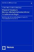 Cover-Bild zu Nietsch, Michael (Hrsg.): Private Enforcement: Brennpunkte kartellprivatrechtlicher Schadensersatzklagen