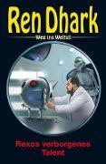 Cover-Bild zu Bekker, Hendrik M.: Ren Dhark - Weg ins Weltall 95: Rexos verborgenes Talent
