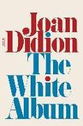 Cover-Bild zu Didion, Joan: The White Album