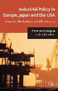 Cover-Bild zu Buigues, P.: Industrial Policy in Europe, Japan and the USA (eBook)