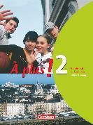 Cover-Bild zu Bächle, Hans: À plus !, Ausgabe 2004, Band 2, Schülerbuch - Lehrerfassung