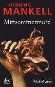 Cover-Bild zu Mankell, Henning: Mittsommermord