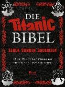 Cover-Bild zu Fischer, Leo (Hrsg.): Die Titanic-Bibel