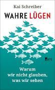Cover-Bild zu Schreiber, Kai: Wahre Lügen