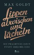 Cover-Bild zu Goldt, Max: Lippen abwischen und lächeln
