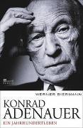 Cover-Bild zu Biermann, Werner: Konrad Adenauer