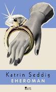 Cover-Bild zu Seddig, Katrin: Eheroman