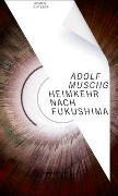 Cover-Bild zu Muschg, Adolf: Heimkehr nach Fukushima
