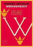 Cover-Bild zu Oechslin, Werner: Werkbundzeit