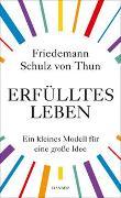 Cover-Bild zu Schulz von Thun, Friedemann: Erfülltes Leben