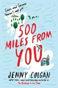 Cover-Bild zu Colgan, Jenny: 500 Miles from You