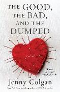 Cover-Bild zu Colgan, Jenny: The Good, the Bad, and the Dumped