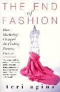 Cover-Bild zu Agins, Teri: The End of Fashion