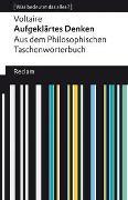 Cover-Bild zu Aufgeklärtes Denken. Aus dem Philosophischen Taschenwörterbuch