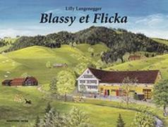 Cover-Bild zu Langenegger, Lilly: Blassy et Flicka
