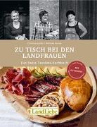 Cover-Bild zu Gubler, Christina: Zu Tisch bei den Landfrauen