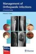 Cover-Bild zu Chen, Antonia F.: Management of Orthopaedic Infections (eBook)