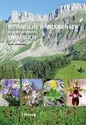 Cover-Bild zu Portmann, Franz: Botanische Wanderungen in der UNESCO Biosphäre Entlebuch