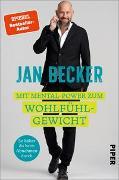 Cover-Bild zu Becker, Jan: Mit Mental-Power zum Wohlfühlgewicht