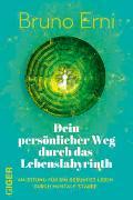 Cover-Bild zu Erni, Bruno: Dein persönlicher Weg durch das Lebenslabyrinth