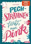 Cover-Bild zu Teichert, Mina: Pechsträhnen färbt man pink
