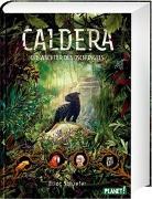Cover-Bild zu Schrefer, Eliot: Caldera 1: Die Wächter des Dschungels