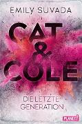 Cover-Bild zu Suvada, Emily: Cat & Cole 1: Die letzte Generation