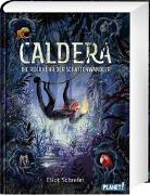 Cover-Bild zu Schrefer, Eliot: Caldera 2: Die Rückkehr der Schattenwandler