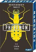 Cover-Bild zu Wekwerth, Rainer: Pheromon 2: Sie sehen dich