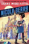 Cover-Bild zu Moriarty, Liane: Nicola Berry and the Petrifying Problem with Princess Petronella #1