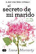 Cover-Bild zu Moriarty, Liane: El secreto de mi marido / The Husband's Secret