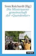 Cover-Bild zu Reichardt, Sven (Hrsg.): Die Misstrauensgemeinschaft der »Querdenker«