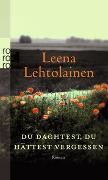 Cover-Bild zu Lehtolainen, Leena: Du dachtest, du hättest vergessen