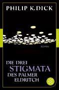 Cover-Bild zu Dick, Philip K.: Die drei Stigmata des Palmer Eldritch