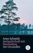 Cover-Bild zu Schmidt, Arno: Seelandschaft mit Pocahontas / Die Umsiedler