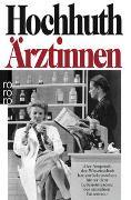Cover-Bild zu Hochhuth, Rolf: Ärztinnen