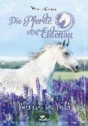 Cover-Bild zu Die Pferde von Eldenau - Wiehern im Wald