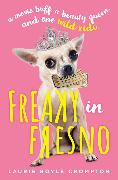 Cover-Bild zu Crompton, Laurie Boyle: Freaky in Fresno