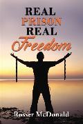Cover-Bild zu McDonald, Rosser: Real Prison Real Freedom