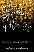 Cover-Bild zu Weatherford, Stefani: The Sparkle of His Eye