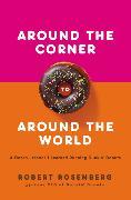 Cover-Bild zu Rosenberg, Robert: Around the Corner to Around the World