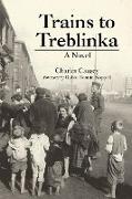 Cover-Bild zu Causey, Charles: Trains to Treblinka
