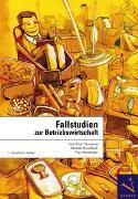 Cover-Bild zu Thommen, Jean-Paul: Fallstudien zur Betriebswirtschaft