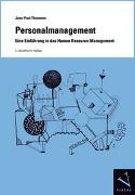 Cover-Bild zu Thommen, Jean-Paul: Personalmanagement. Eine Einführung in das Human Resource Management