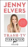Cover-Bild zu Elvers, Jenny: Verboten gut! Trash-TV (eBook)