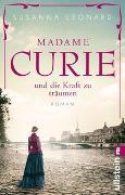Cover-Bild zu Leonard, Susanna: Madame Curie und die Kraft zu träumen