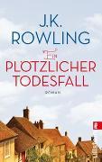 Cover-Bild zu Rowling, J. K.: Ein plötzlicher Todesfall