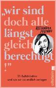 """Cover-Bild zu Zykunov, Alexandra: """"Wir sind doch alle längst gleichberechtigt!"""""""